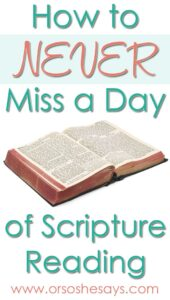 How to Never Miss a Day Reading Scriptures