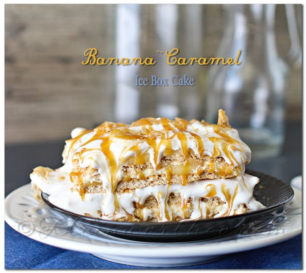 banana-caramel-ice-box-cake from kleinworthco.com