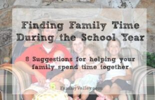 Finding family time during school