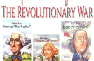 Best Products for Teaching Kids About the Revolutionary War