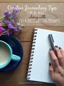Creative Journaling Tips & Printable Writing Prompts (she: Carmella)