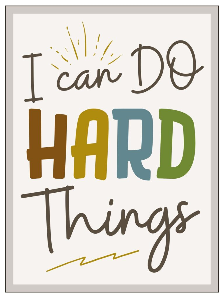 I can do hard things printable