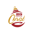 25 Days of Christ ~ A New Family Tradition