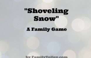"Family Game – ""Shoveling Snow"" (she: Heather)"