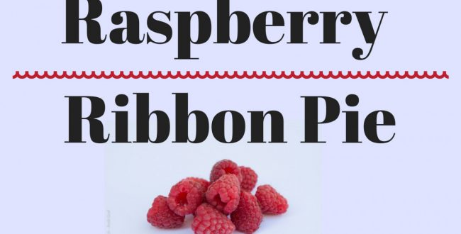 Raspberry Ribbon Pie & A Thanksgiving Pie Tradition (she: Jana)