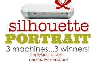 3 Silhouette Portrait Machines ~ Giveaway!!!