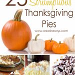 25 Scrumptious Thanksgiving Pies (she: Mariah)