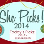 Gifts for Grandparents ~ She Picks! 2014