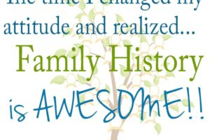 The Moment I Realized Family History Is AWESOME!