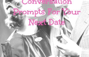 Date Your Spouse – Conversation Prompts For Your Next Date (she: Heather)