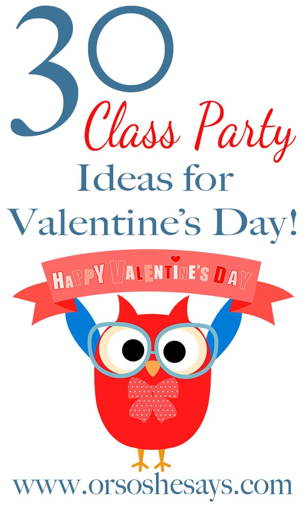 30 Valentine S Day School Party Ideas She Mariah Or So She Says