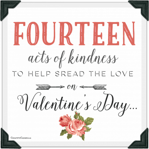 14 Random Acts of Kindness ~ Valentine's Day Service