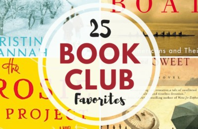 25 Book Club Favorites ~ suggested from book club members! #bookclub #books www.orsoshesays.com