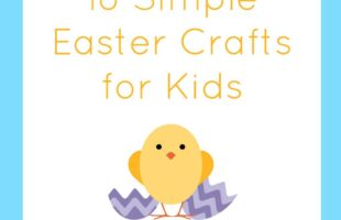 18 Simple Easter Crafts for Kids
