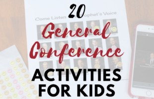 General Conference Activity Ideas #generalconference #lds #mormon