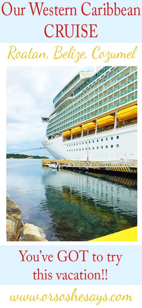 Western Caribbean Cruise Review