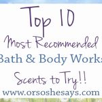 Favorite Bath & Body Works Scents ~ Readers' Choice!