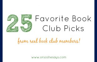25 Favorite Book Club Picks (she: Mariah)