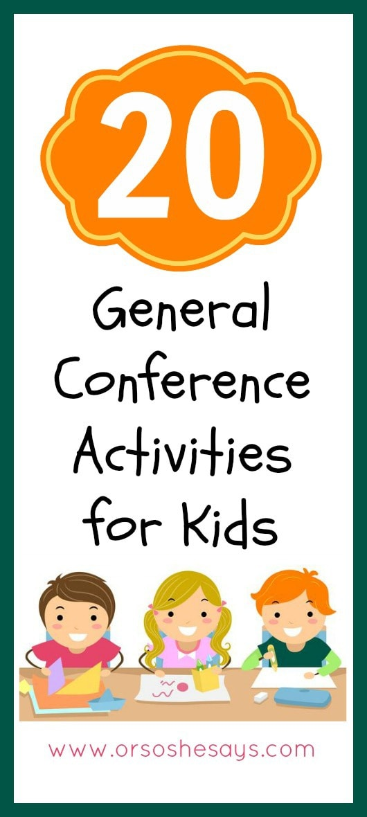 20 General Conference Activities For Toddlers And Youth Or So She Says
