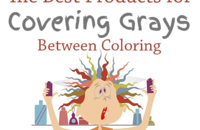 Best products for covering gray hairs between coloring