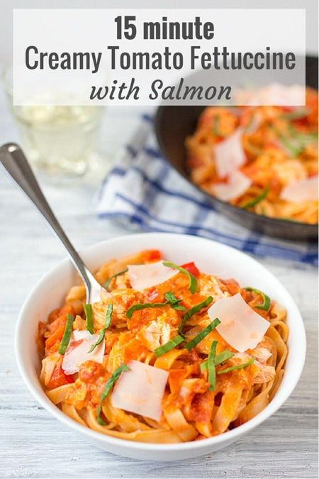 15 minute meal creamy tomato fettuccine with salmon