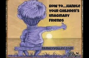 how to handle your children's imaginary friends