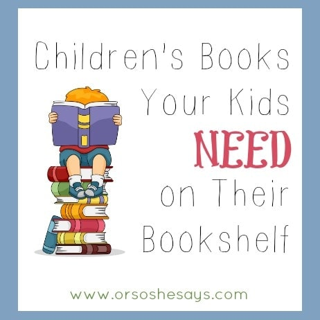 Children's Books Your Kids Need on Their Bookshelf