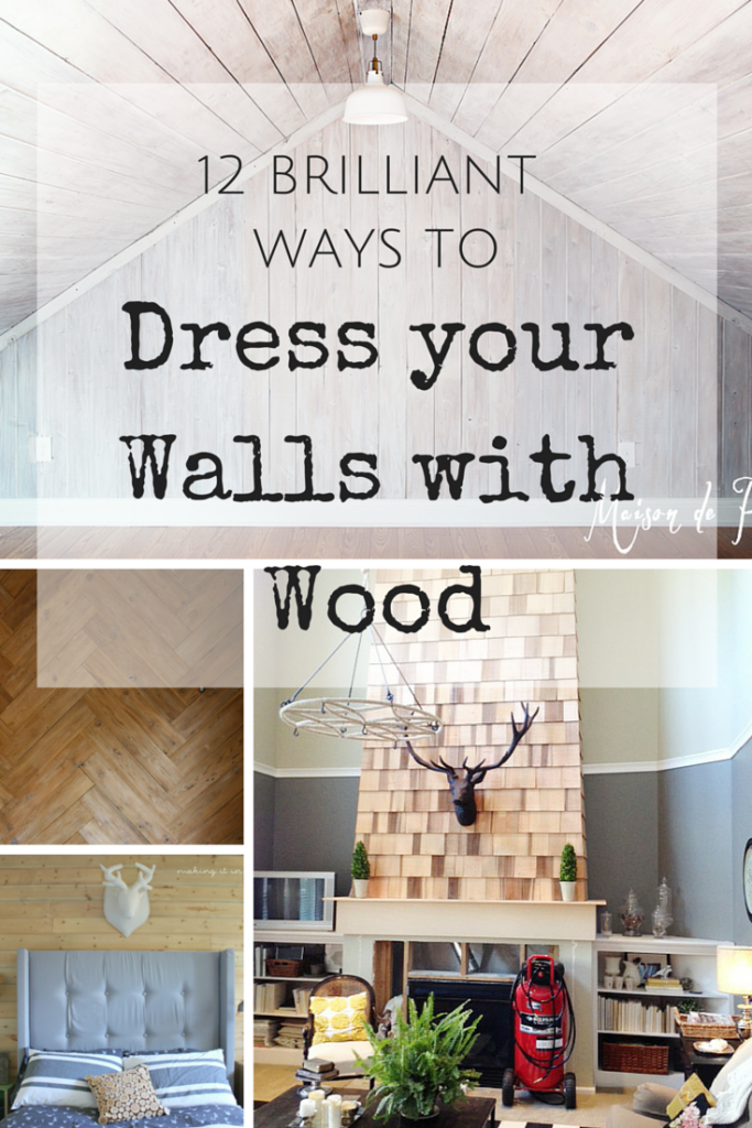12 Brilliant Ways to Dress your Walls with Wood