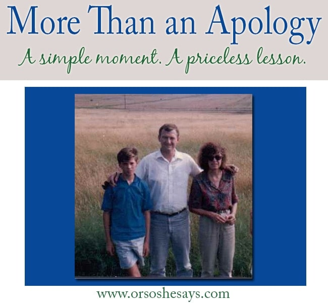 This really made me think!!  More Than an Apology ~ A priceless lesson  learned as a 12 year old boy.