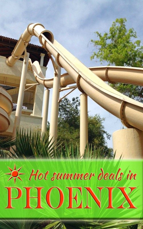 HOT summer deals in Phoenix | Or So She Says...