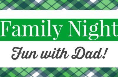 family night fun with dad