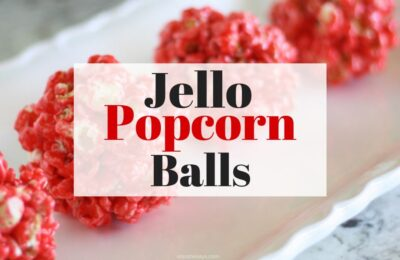 These jello popcorn balls are super fun to make with the kids and they taste yummy too! www.orsoshesays.com #jello #popcorn #popcornballs #recipe #treats
