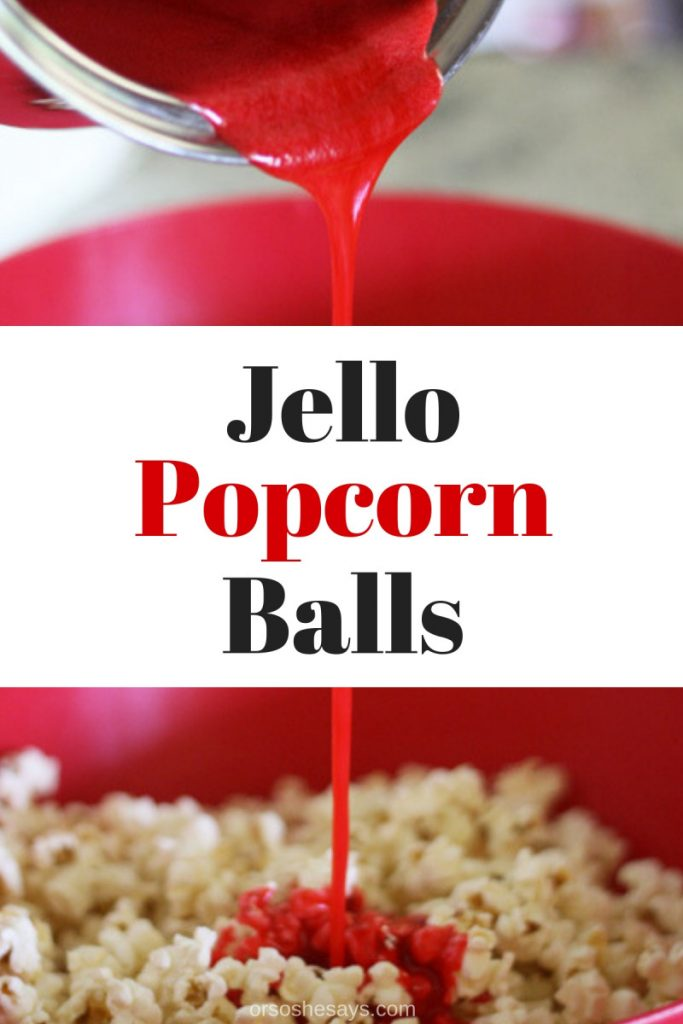 These jello popcorn balls are super fun to make with the kids and they taste yummy too! www.orsoshesays.com #jello #popcorn #popcornballs #recipe #treats