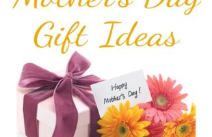 Mother's Day Gift Ideas ~ MY Favorite Things 2015