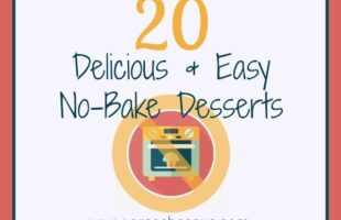 No-Bake Desserts – 20 Delicious & Easy Ideas (she: Mariah)