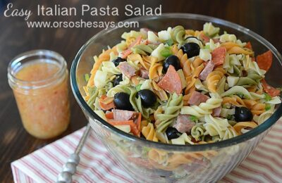 Easy (and delicious!) Italian Pasta Salad