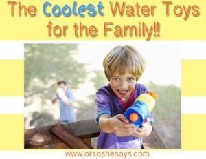 Water Fun for Kids ~ The Coolest (& Top Rated) Products!