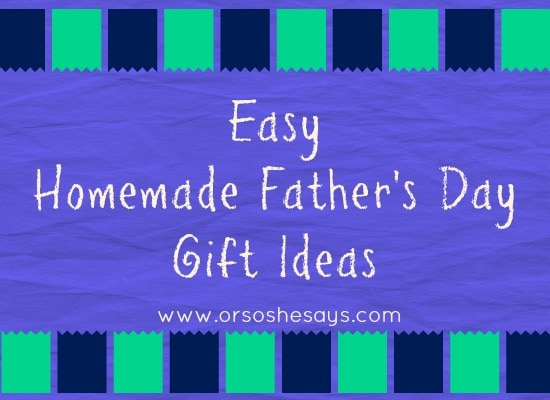 easy homemade father's day gift ideas