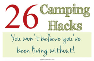 26 camping hacks that will change the way your family camps! www.orsoshesays.com #campinghacks #familycamping #camping #vacation #familyvacation