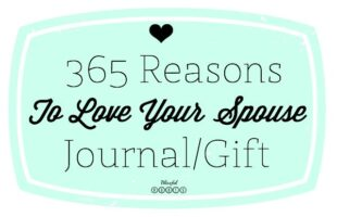 Gratitude Journal – 365 Reasons To Love Your Spouse (she: Brooke)