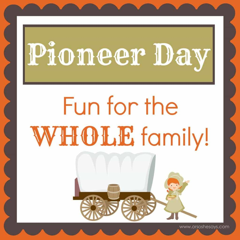 pioneer day family home evening activities or so she says