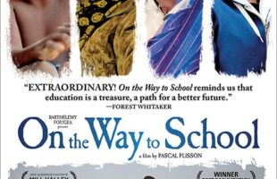 On the Way to School Documentary {Inspiring for the Whole Family}