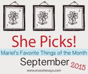 Mariel's 5 Favorite Things for September ~ She Picks!