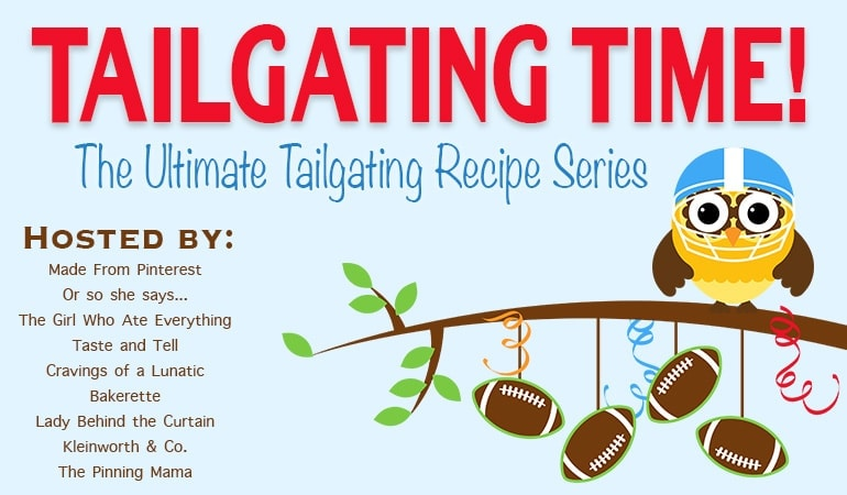 Tailgating Time: Week 1- 9 scrumptious tailgating recipes from 9 food-loving bloggers! Visit cravingsofalunatic.com for TONS of tailgating inspiration!