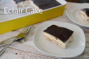 The Yummiest Chocolate Eclair Cake Ever