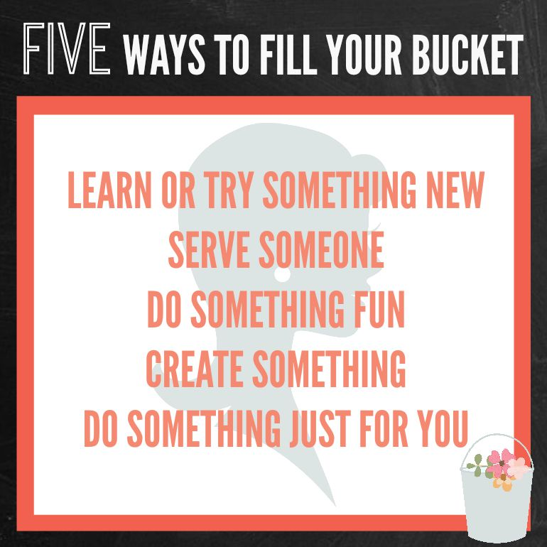 fill your bucket printable