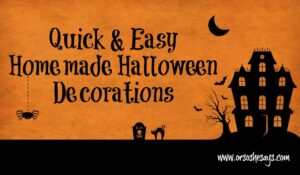 Homemade Halloween Decorations – Quick and Easy! (she: Mariah)
