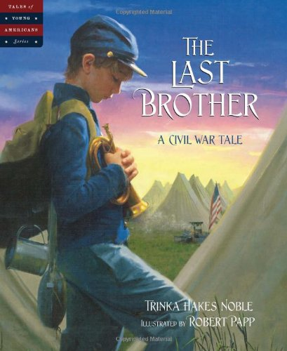 The Last Brother ~ AWESOME Products for Teaching Kids About Civil War ~ plus lots of other educational posts!