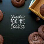 Chocolate Rolo Melt Cookies (she: Lisa)