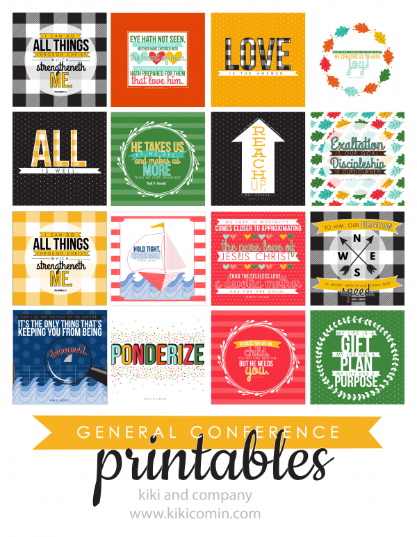 General Conference October 2015 printables quotes from kiki and company